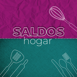 Saldos Hogar