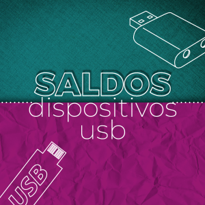 Saldos Dispositivos USB